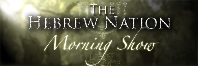 Hebrew Nation Morning Show – Ephraim and Rimona Frank