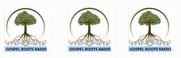 Gospel Roots Radio ~ 11.24.14