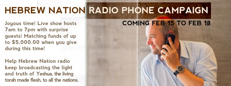 Hebrew Nation Radio Phone Campaign