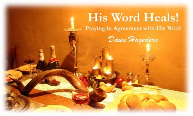 His Word Heals!  August 21, 2017