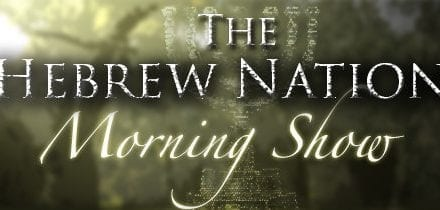 6.30.20~Hebrew Nation Morning Show~3Wise Guys