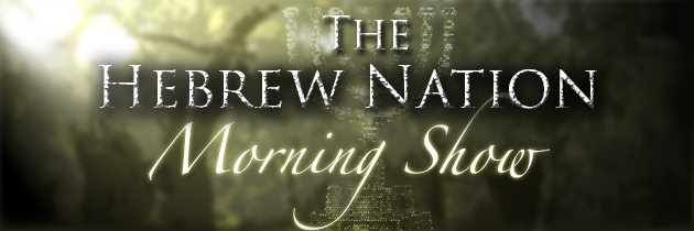 8.25.16~Hebrew Nation Morning Show-Wake Up-Bonnie and Ron