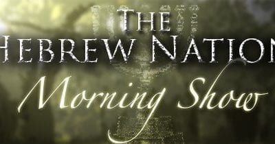 3.5.19~Hebrew Nation Morning Show~3Wise Guys