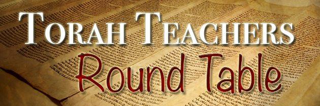 Torah Teachers Round Table: Deuteronomy 32:1-52