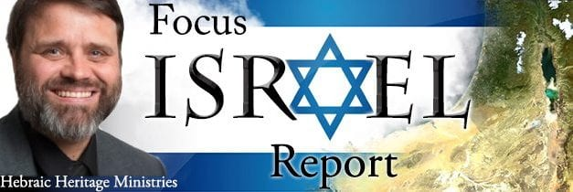 Focus on Israel Report ~ 6.14.13