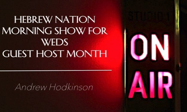 Hebrew Nation Morning Show, Weds 3/29/17 – Guest Host Andrew Hodkinson