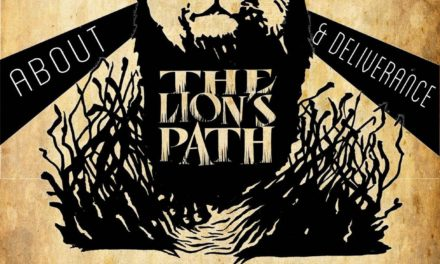 The Lion's Path 11.8.2017 – The Everyday War on Everyday Holiness