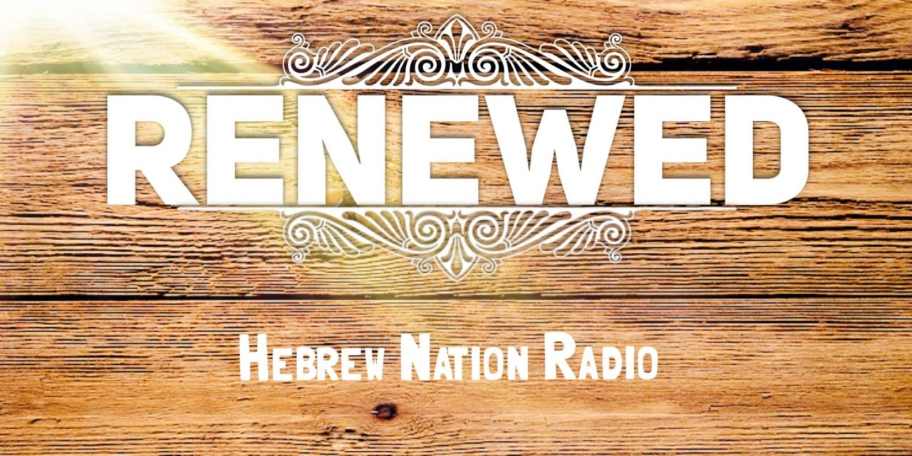 Hebrew Nation Morning — Renewed