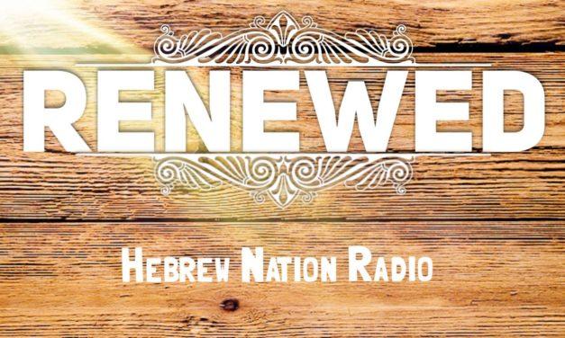 Hebrew Nation Morning – Renewed