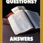 ANSWERS to the SCRIPTURES– HOW DO YOU KEEP DUET 6:9? ROM 14:1-6, 10-12 EXPLAINED