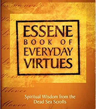 The Book of Essene Everyday Virtues by Kenneth Hanson