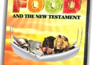 Our Hebraic Heritage ~ Food and the New Testament Pt 2-4