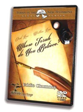 Our Hebraic Heritage ~ Whose Torah Do you Believe? Pt 1-3