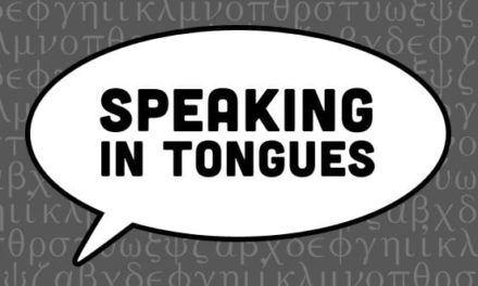 ANSWERS TO THE SCRIPTURES—IS SPEAKING IN TONGUES A LIE?