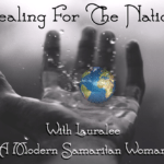 Healing for The Nations With A Modern Day Samaritan Woman
