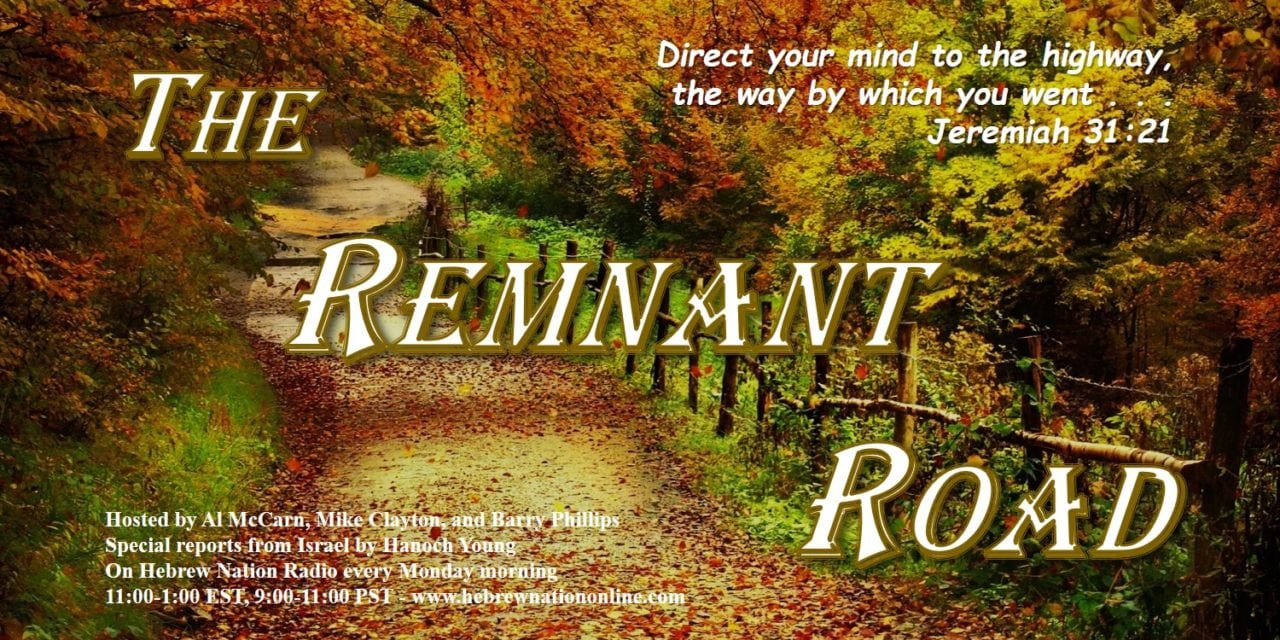Hebrew Nation Morning Show – The Remnant Road, 10/08/18