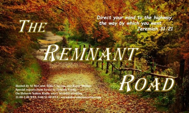 Hebrew Nation Morning Show – The Remnant Road, 10/01/18