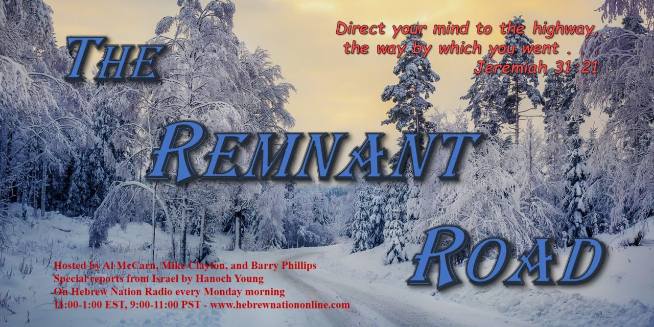 Hebrew Nation Morning Show – The Remnant Road, 12/24/18