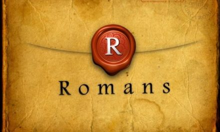 THE WAY–ROMANS 1:1-6:23